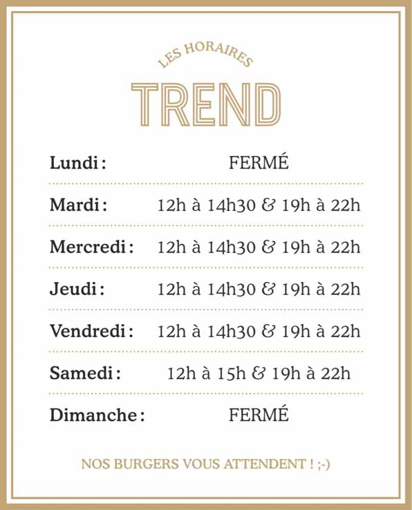 horaire trend burger